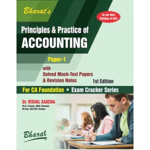Bharat's Principles & Practice of Accounting for CA Foundation Paper 1 December 2018 Exam by Dr. Vishal Saxena | Exam Cracker Series